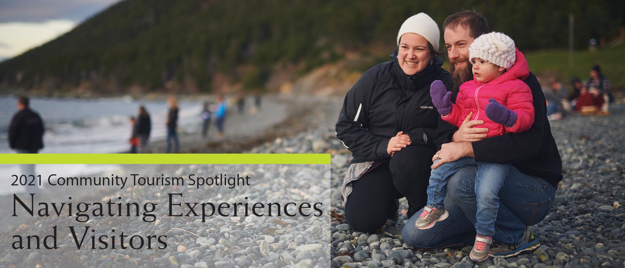Community Tourism Spotlight – Navigating Experiences and Visitors