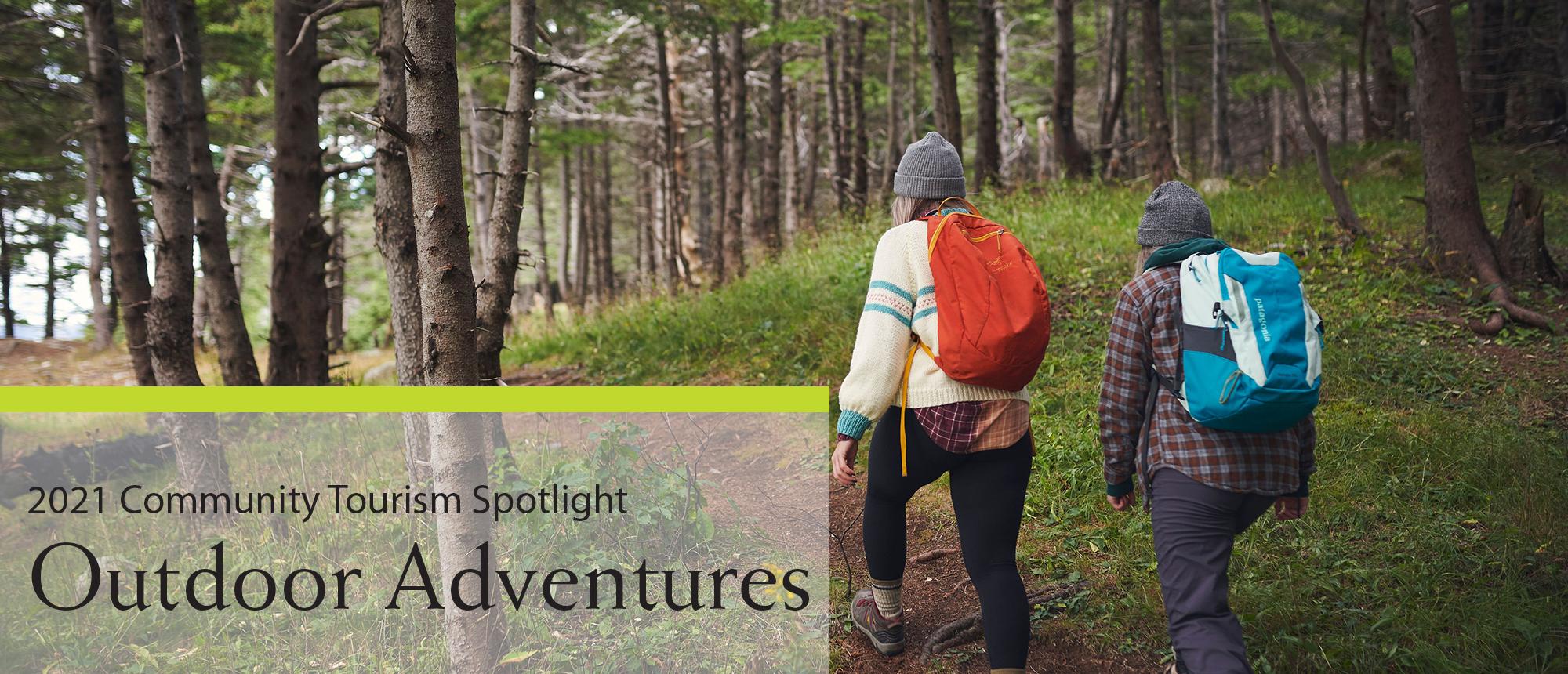 Community Tourism Spotlight – Outdoor Adventures